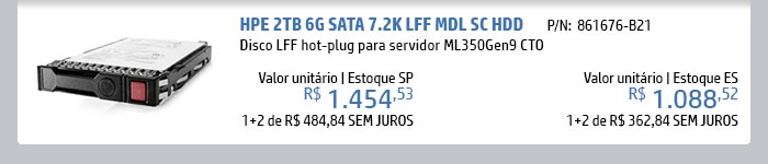 INGRAM MICRO - HPE em Foco -- disco LFF hot-plug compatível com o servidor ML350Gen9 CTO  | P/N: 861676-B21 - HPE 2TB 6G SATA 7.2K LFF MDL SC HDD