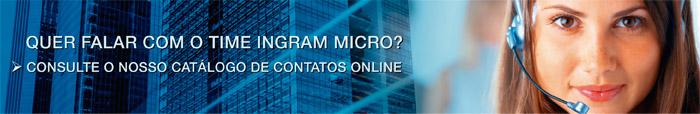 Quer falar com o time Ingram Micro? - consulte o nosso catálogo de contatos online